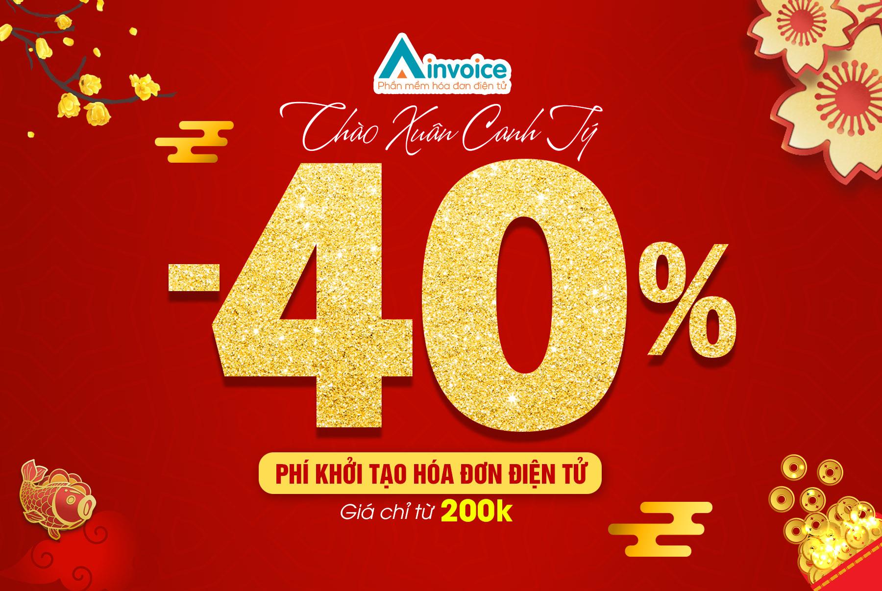 giảm 40% phí khởi tạo hóa đơn điện tử